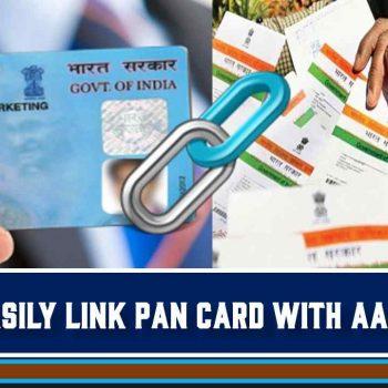 How to link your PAN card to Aadhaar card in simple steps